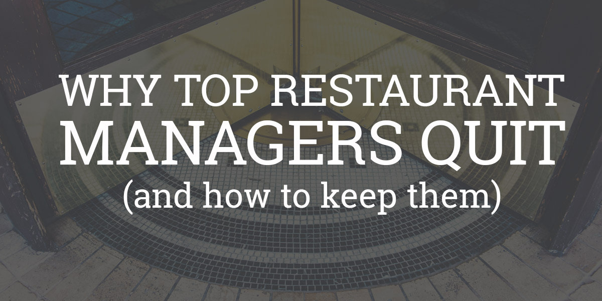 Why Top Restaurant Managers Quit Retention Strategies Blog HotSchedules