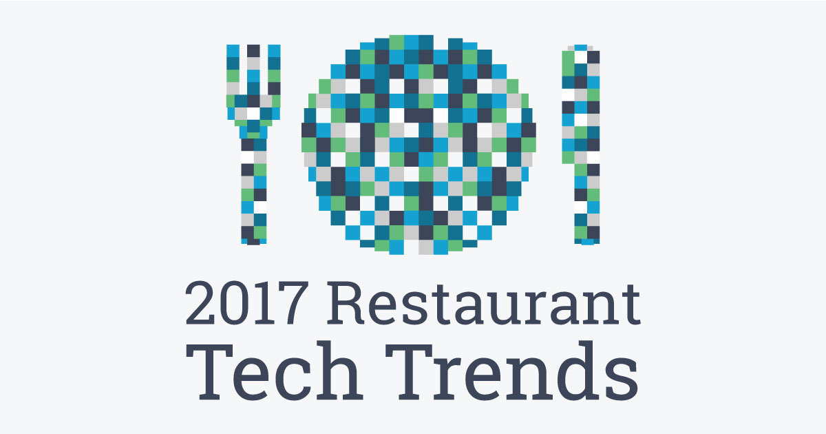 Restaurant Tech Trends for 2017 Blog