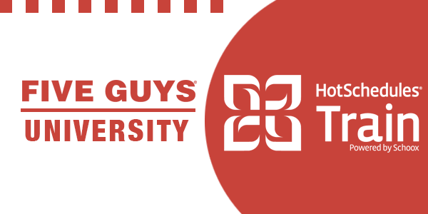 five guys online training program hotschedules train schoox