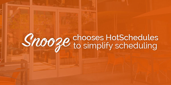 news snooze uses hotschedules to schedule employees