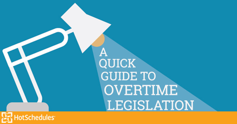 Hotschedules blog quick guide to overtime law restaurants
