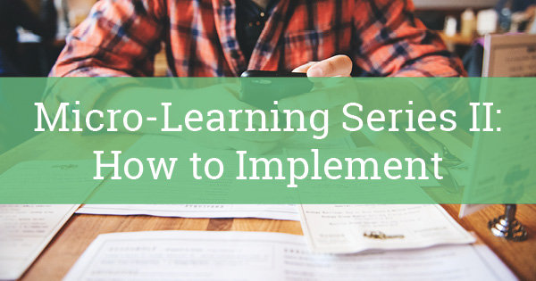 Micro Learning for the Modern Workforce Blog Part 2 1200x6302