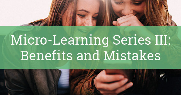 Micro Learning for the Modern Workforce Part 3 600x315